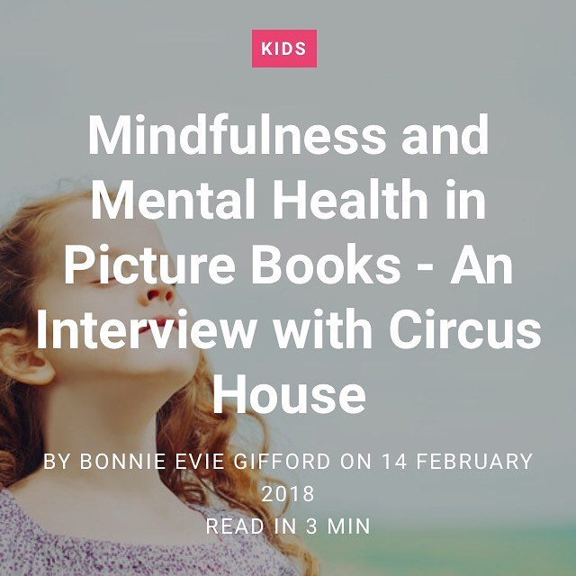 Take a look at the Circus House interview with Happiful magazine, online @happiful_magazine @happifulkids . . . #mindfulness #mentalhealth #childrensmentalhealth #kidswellness #kidsmindfulness #children #picturebook #storybook