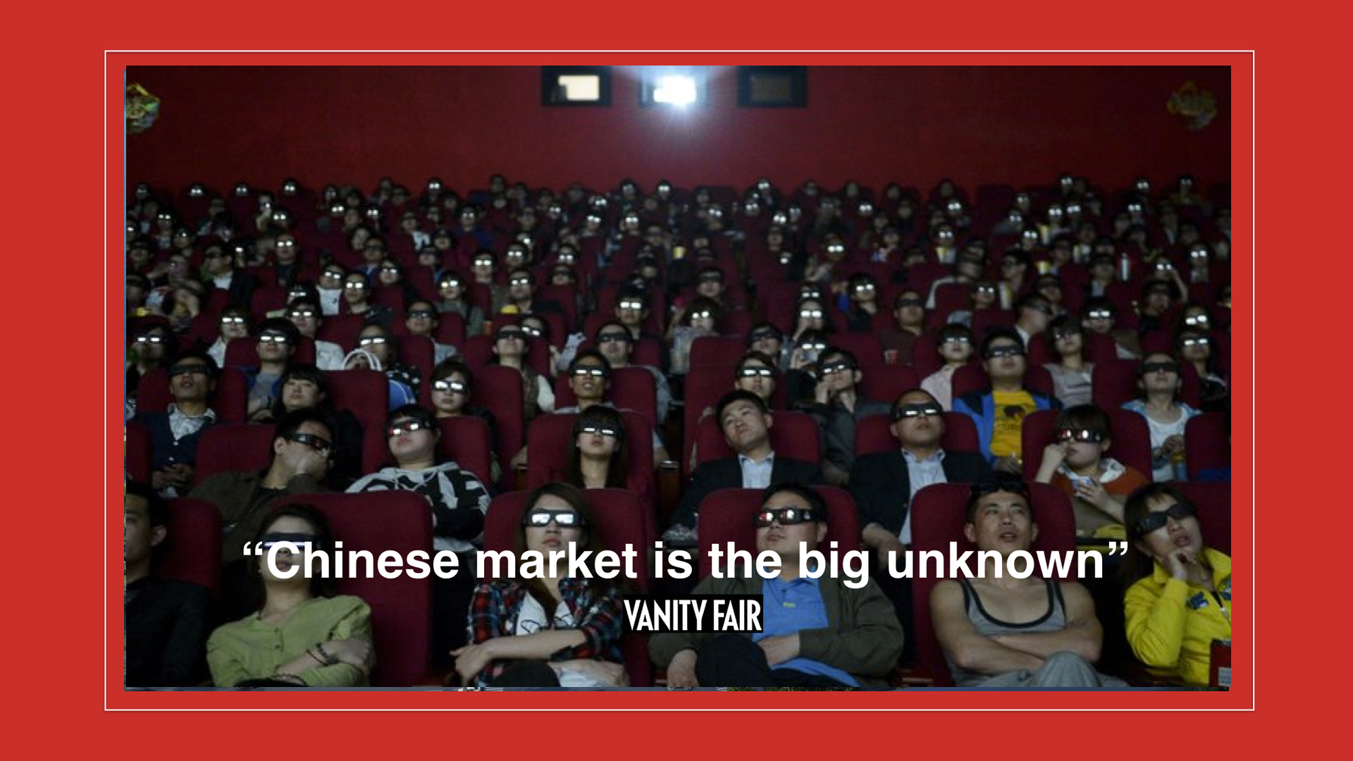 The cinematic industry in China is still immature, and appears to most as unstable and uncertain