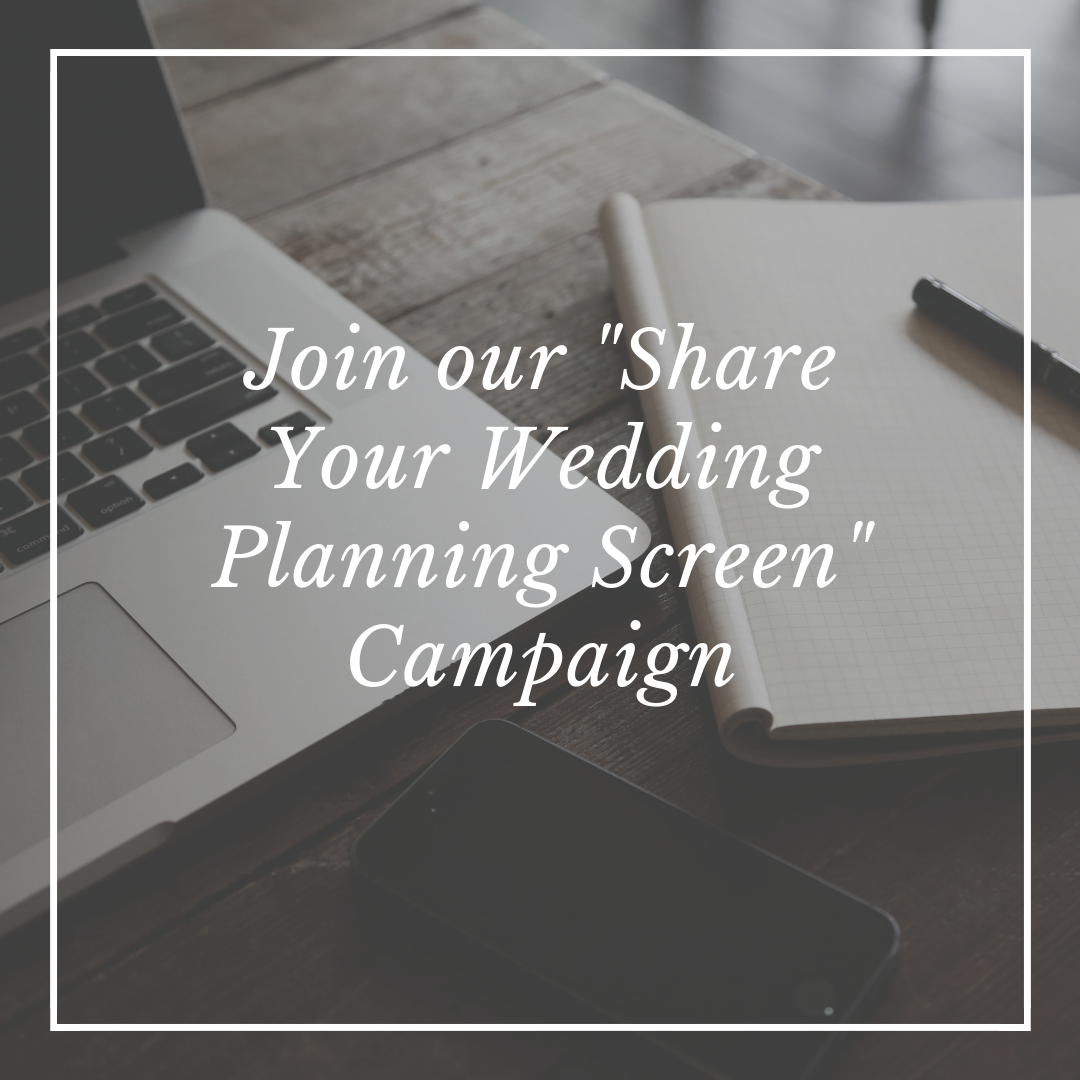 Join our %22Share your Wedding Planning Screen%22 Campaign.png