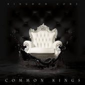 Common Kings - Kingdom Come