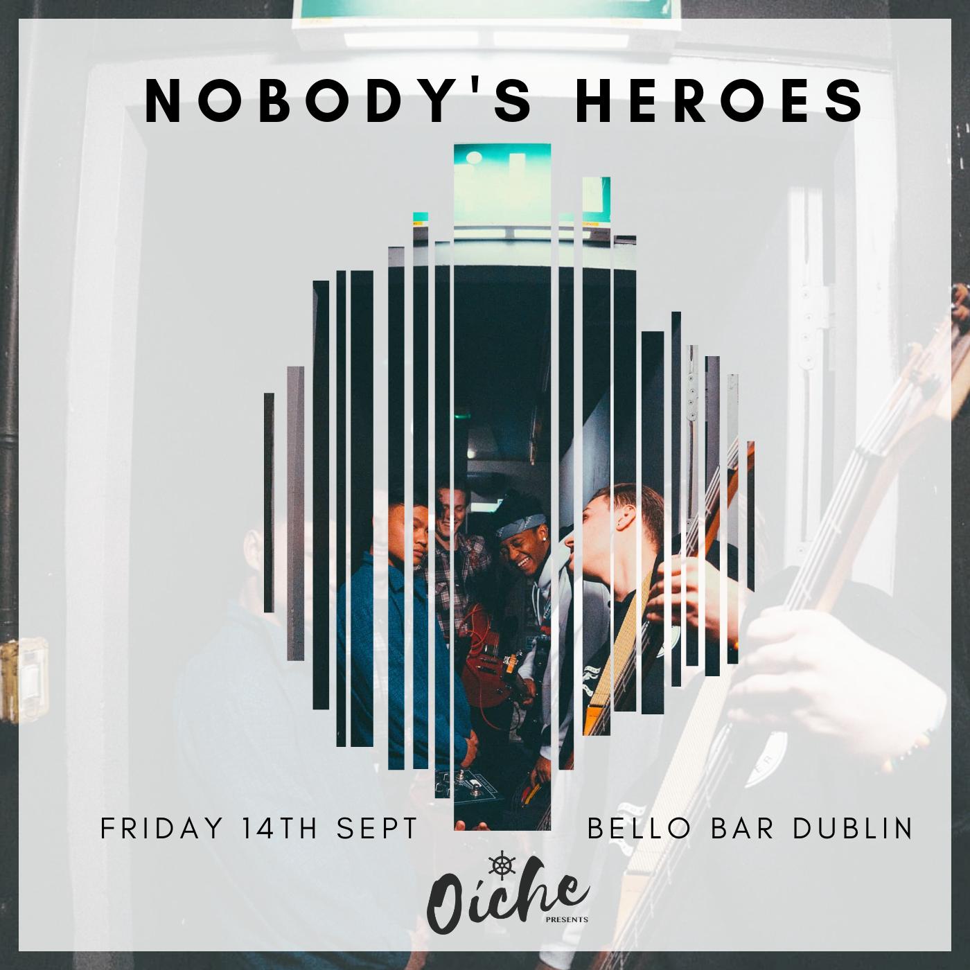 Nobody's Heroes Band Music