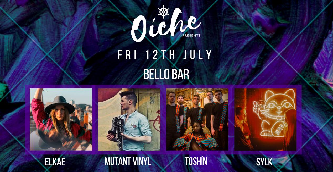 Oiche Events Mutant Vinyl Bello Bar ELKAE Toshin SYLK