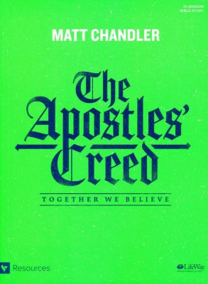 Apostles Creed Matt Chandler.jpg