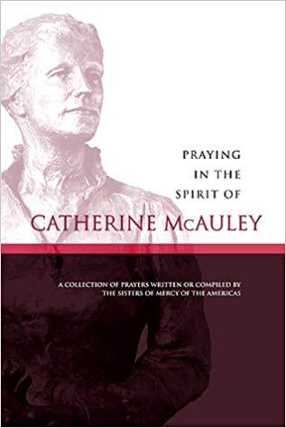 Praying in the Spirit of Catherine McAuley Book Cover.jpg