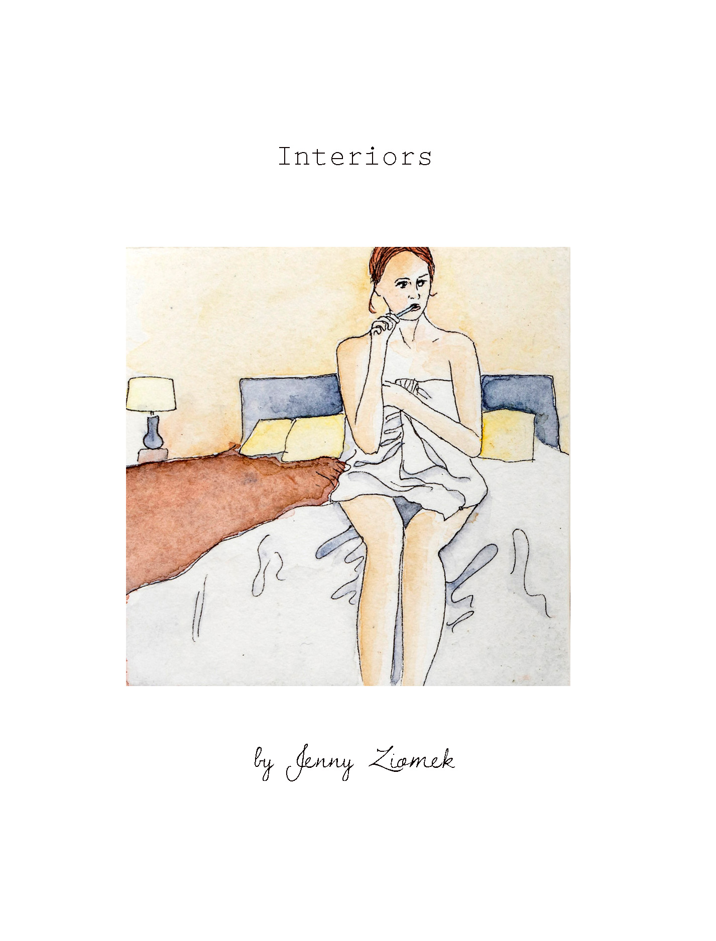 - INTERIORSa book of watercolor paintings of solitary, intimate, everyday moments in the lives of different womenedition of 500, 4.5