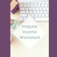 Click here  for your copy of the irregular income worksheet!