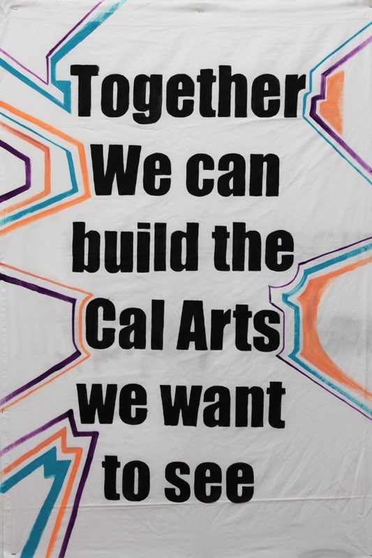 Together We Can Build the CalArts  We Want to See