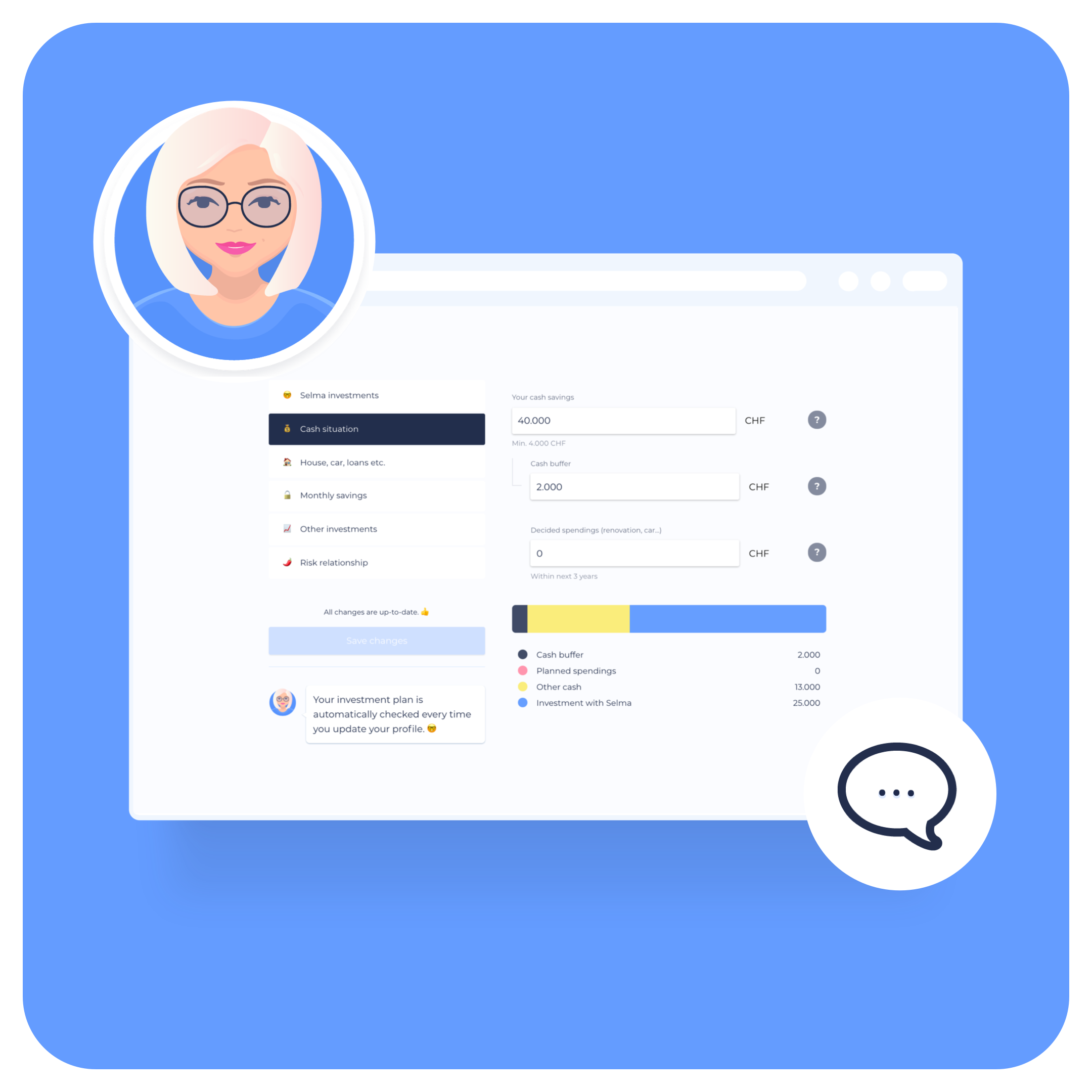 Your own financial assistant? - Selma is a friendly, digital financial assistant that helps you to figure out the right things about your money.When one of those things is investing, Selma takes care of your investments for years to come, always making sure they fit with your changing life situation. 👋