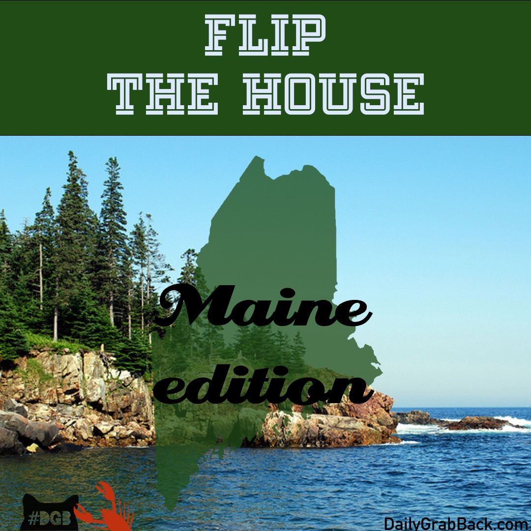 7-27FlipTheHouseMaine.jpg
