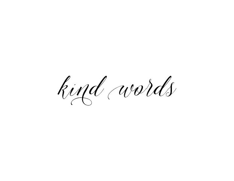 kind words.jpg