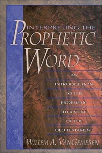 prophetic word - vangemeren.jpg