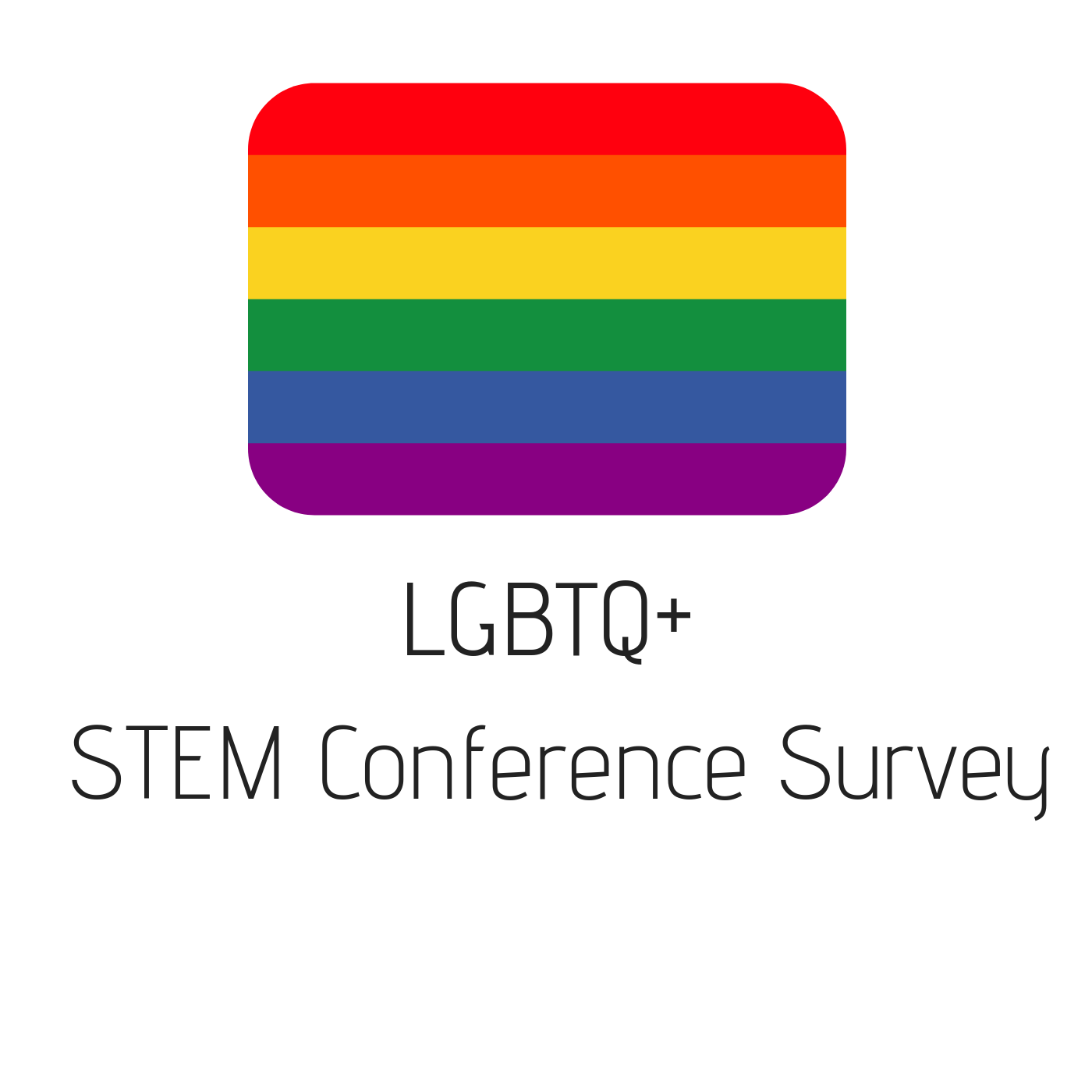 LGBTQ+ STEM Conference Survey.png