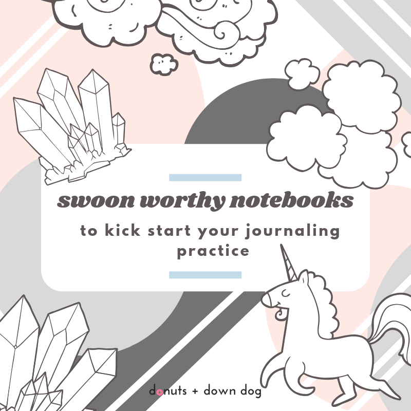 Swoon Worthy Journals to Kick Start Your Journaling Practice
