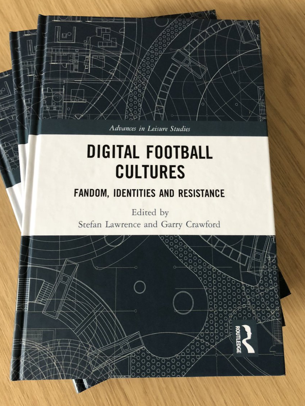 Lawrence, S. And Crawford, G. (Eds.) (2018) Digital Football Cultures: Fandom, Identities and Resistance. London & New York: Routledge.
