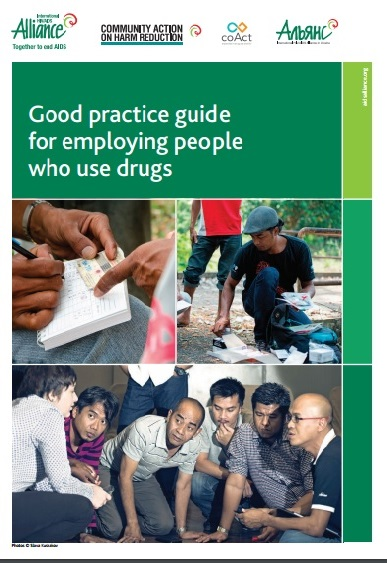 The Good Practice Guide to Employing People who use Drugs is available in English and Russian and published by the HIV/AIDS Alliance. -