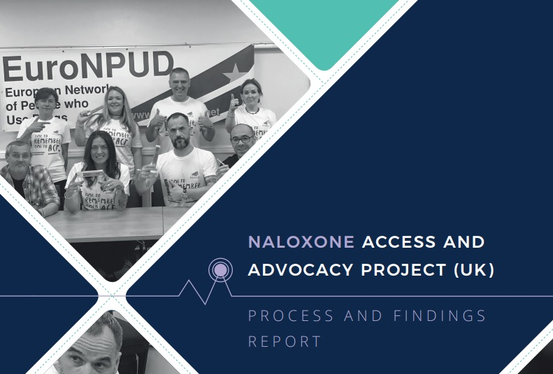 NALOXONE ACCESS & ADVOCACY PROJECT (UK)  PROCESS & FINDINGS REPORT