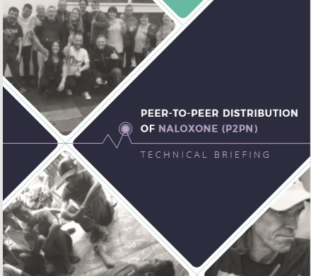 PEER 2 PEER DISTRIBUTION OF NALOXONE (P2PN)  TECHNICAL BRIEFING