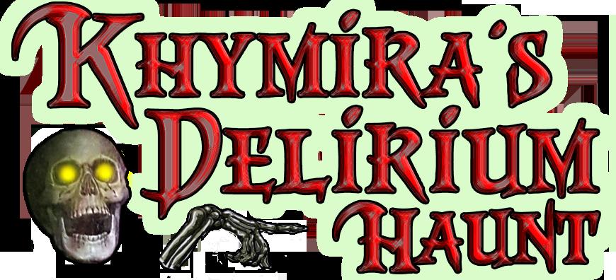 Khymira's Delirium Haunt