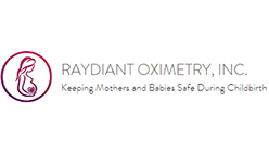 Raydiant Oximetry  is a medical device company that has developed a novel technology to improve outcomes for mothers & babies during childbirth