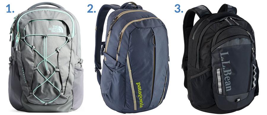 1. North Face Borealis ( Amazon )  2.   Patagonia Refugio ( Amazon )  3. L.L. Bean Campus Commuter Pack ( L.L. Bean )