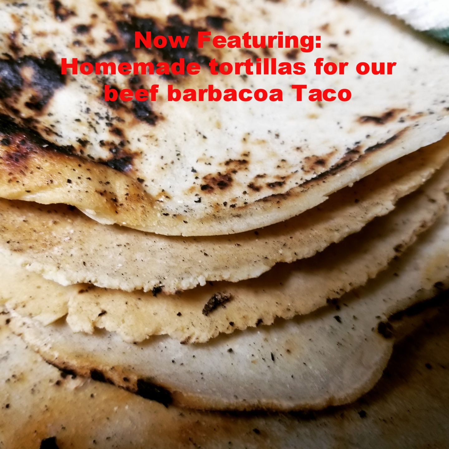 Automatic Taco -Now featuring homemade tortillas for our beef barbecoa Taco.jpg