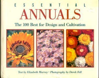 Essential Annuals ( Essential Gardening Manual )