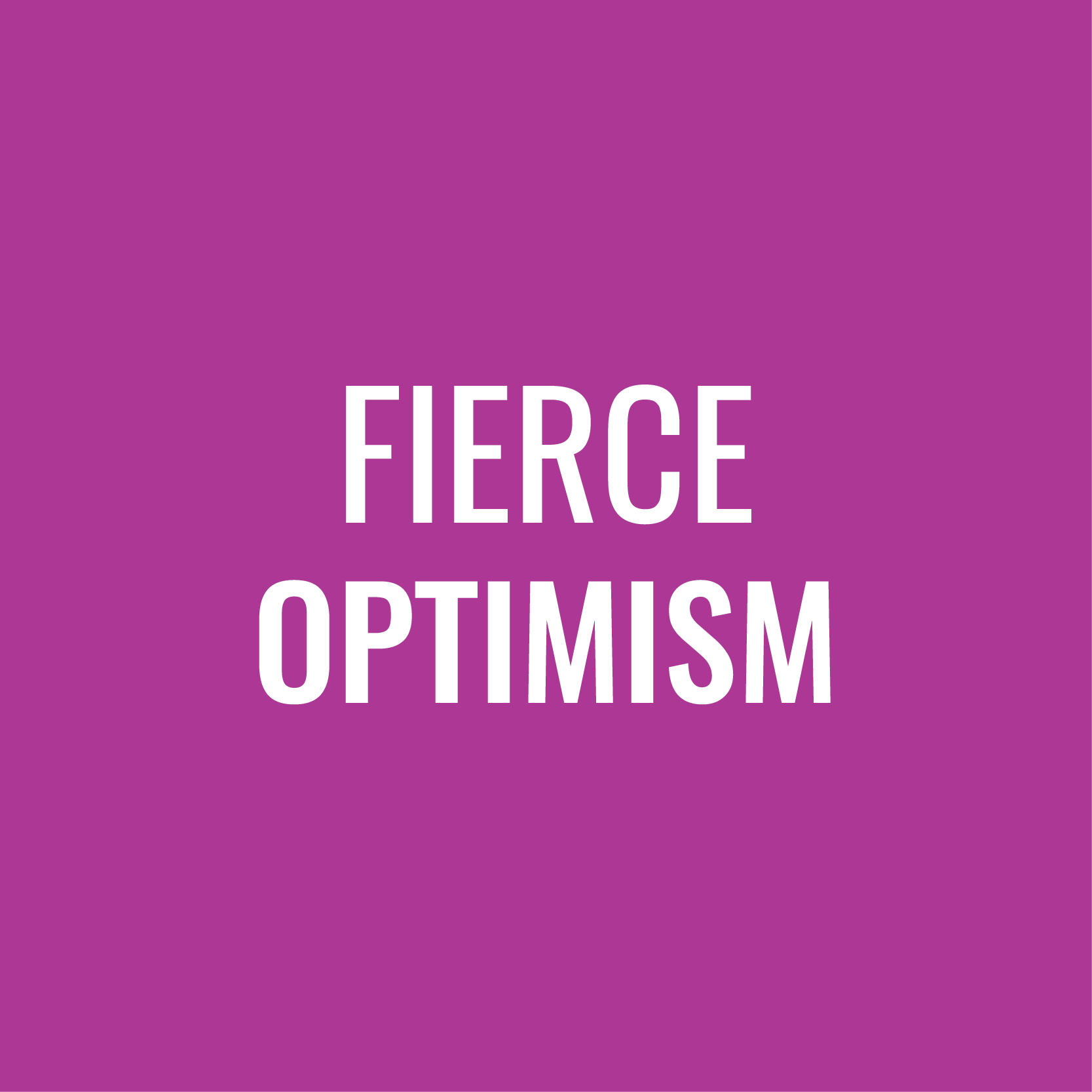 Fierce Optimism-04.png