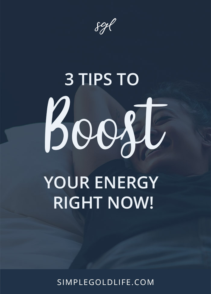 Need a pick me up? Try these 3 #healthy #energy boosters to live a #happier life, right now! SimpleGoldLife.com