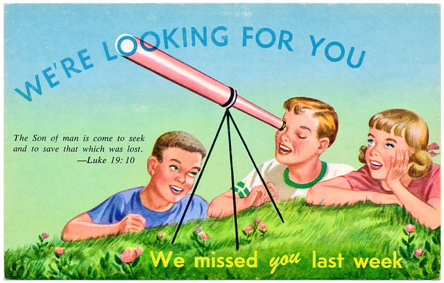 """This old Sunday school postcardassumes that the truant friend is """"lost"""" while the regulars are """"found."""" This may not be the kind of witness we want to project today."""