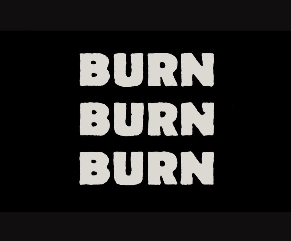 Burn Burn Burn w/ Candy Says