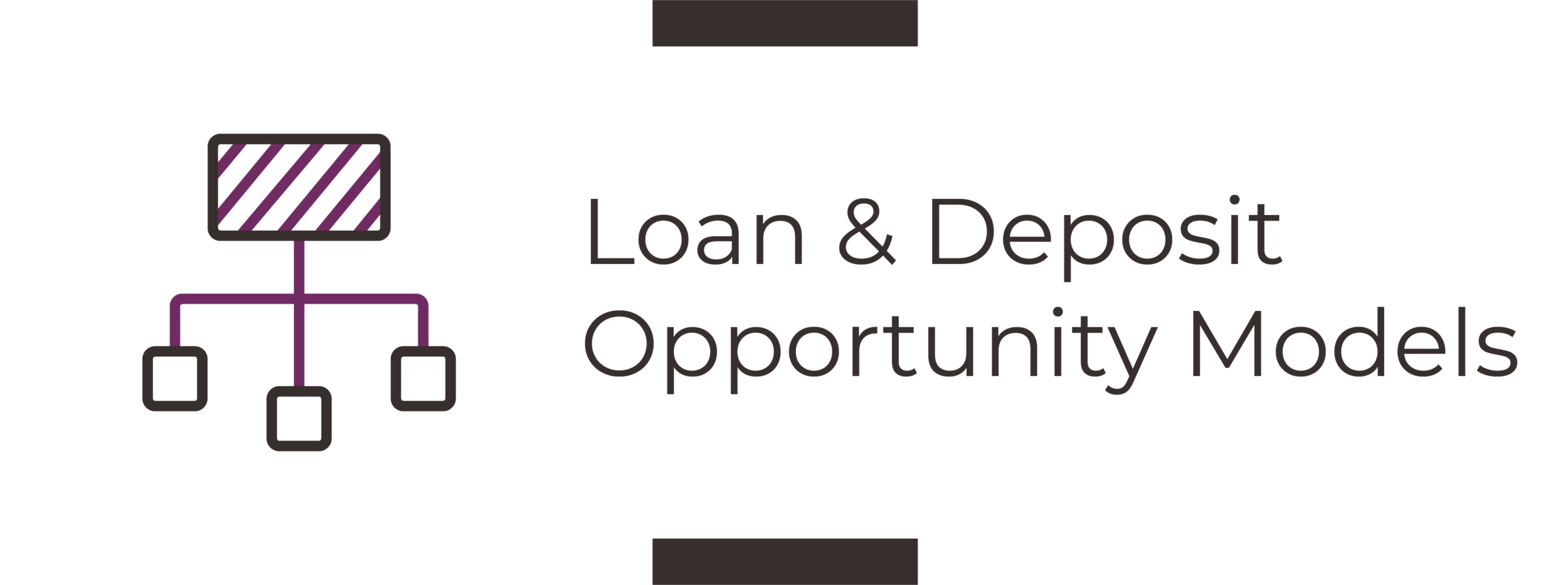 Loan & Deposit Opportunity Models