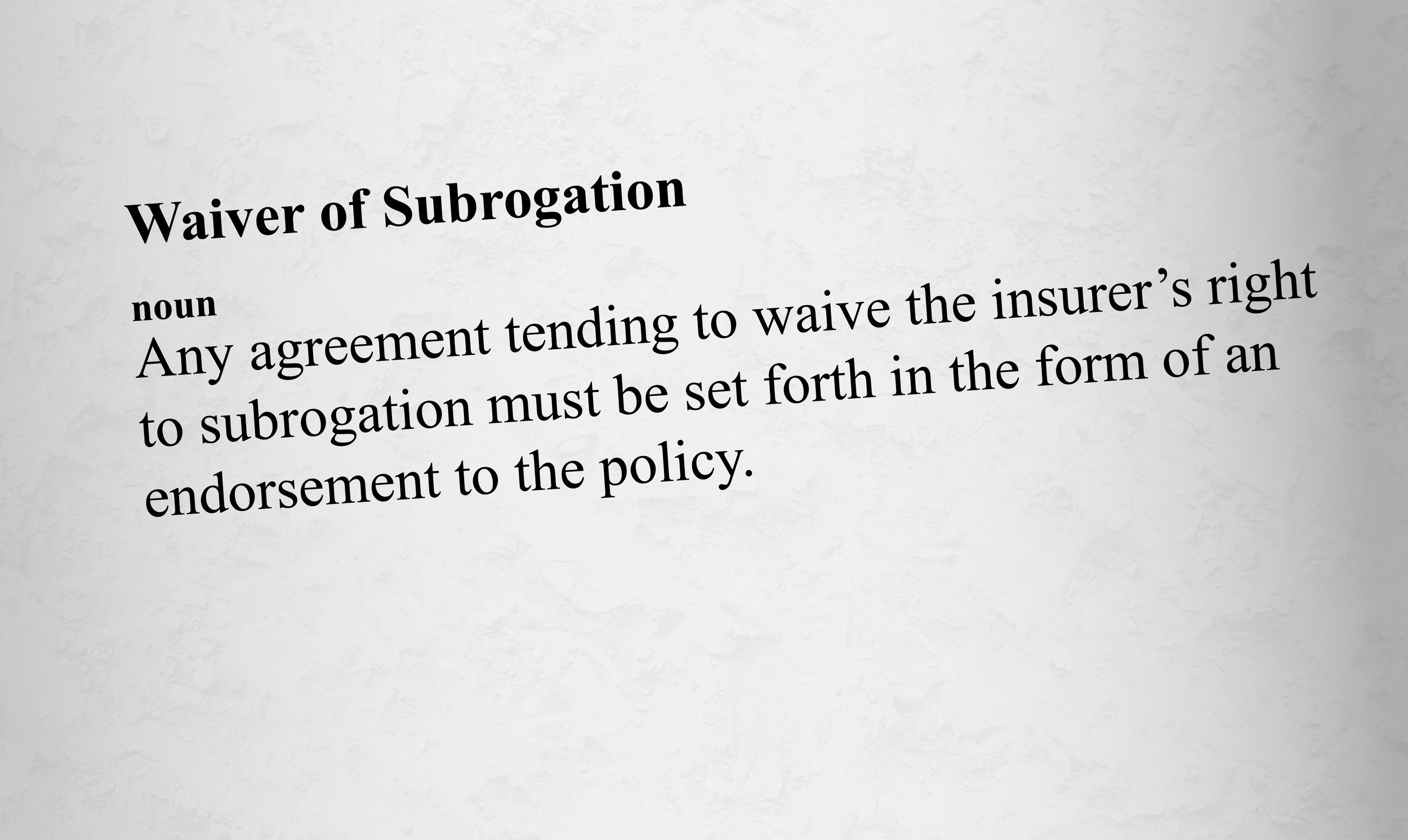 Waiver of Subrogration dictionary definition page.