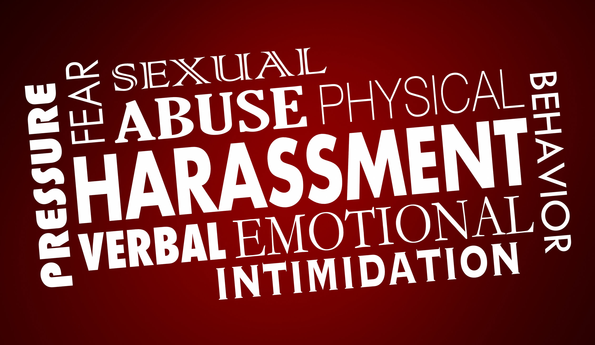 "Words of a red background ""Harassment,"" ""Emotional,"" ""Pressure,"" ""Abuse, ""Behavior"" etc."