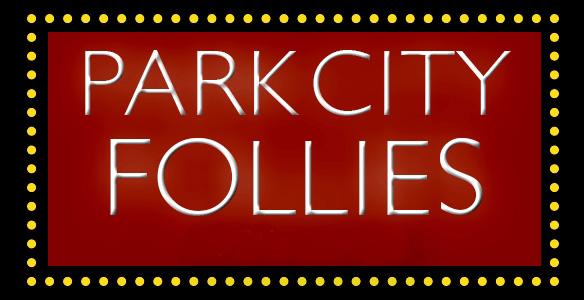 ParkCityFollies.jpeg
