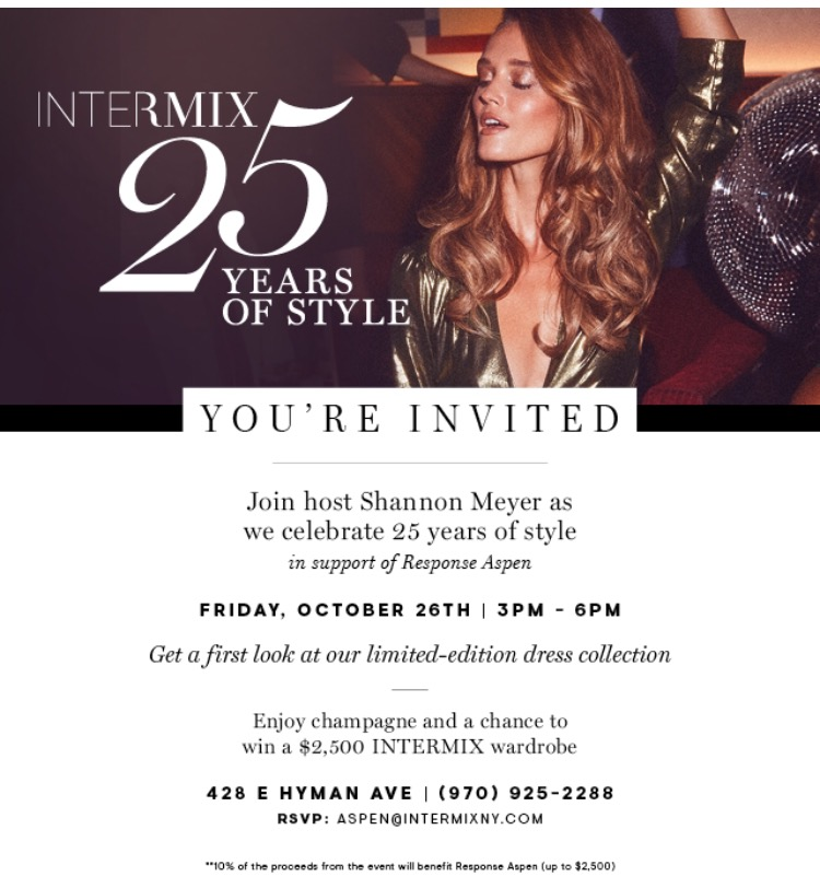 Join us at Intermix Aspen on Friday, October 26th! 3-6 pm.