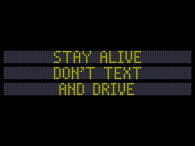 Stay Alive Don't Text and Drive.PNG