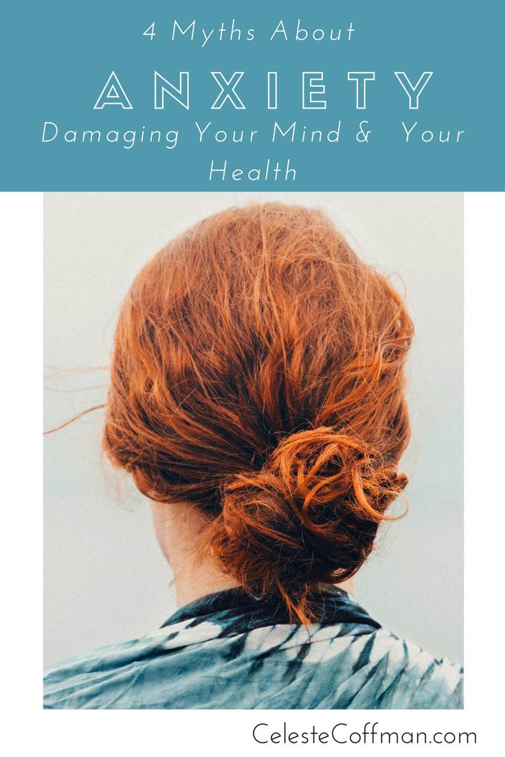 4 anxiety myths