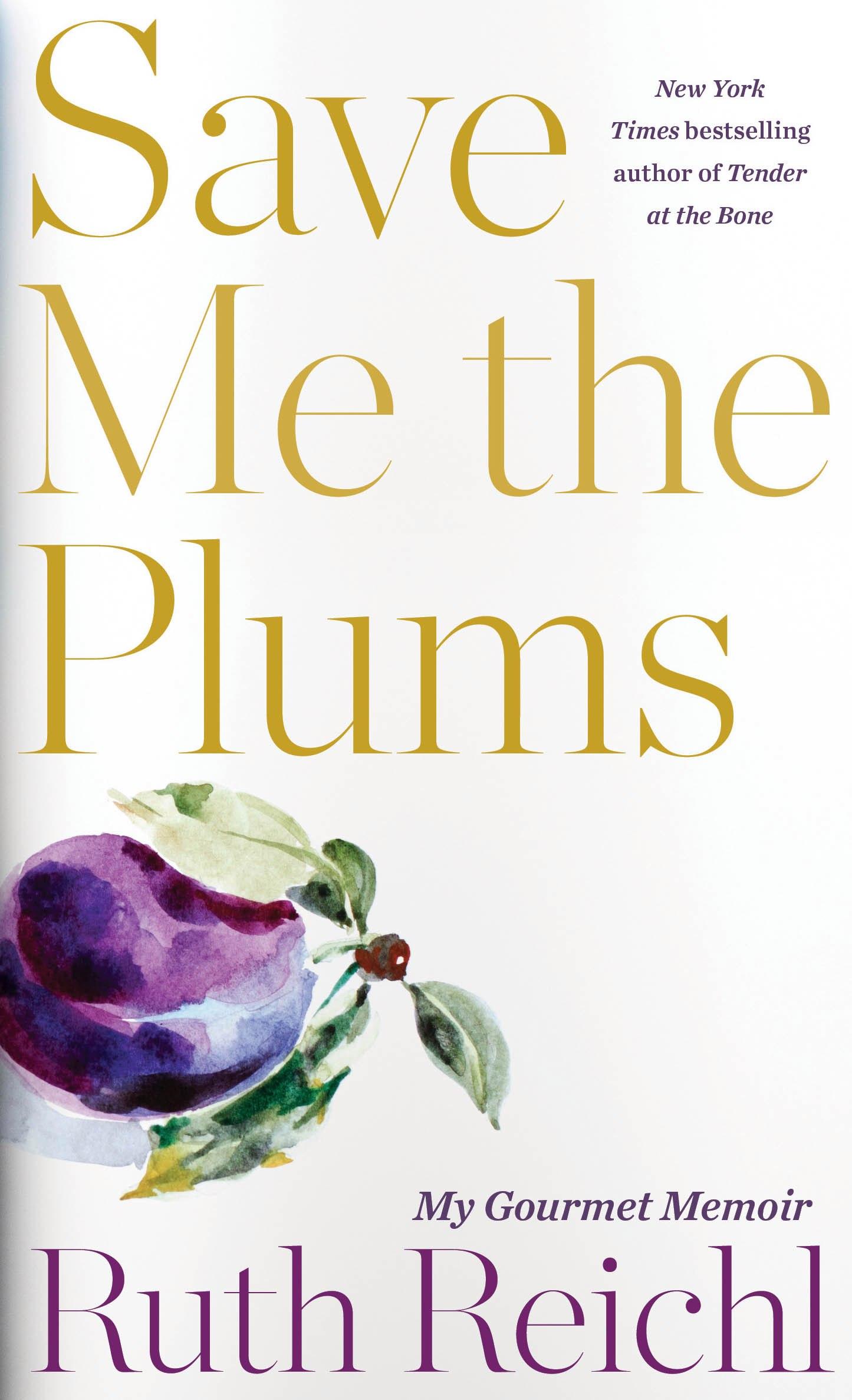 cuozzo-ruth-reichl-plums-1a.jpg