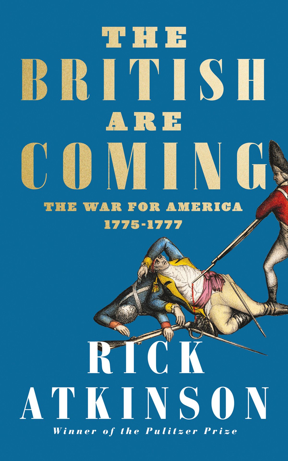 the-british-are-coming-the-war-for-america-lexington-to-princeton-1775-1777.jpg