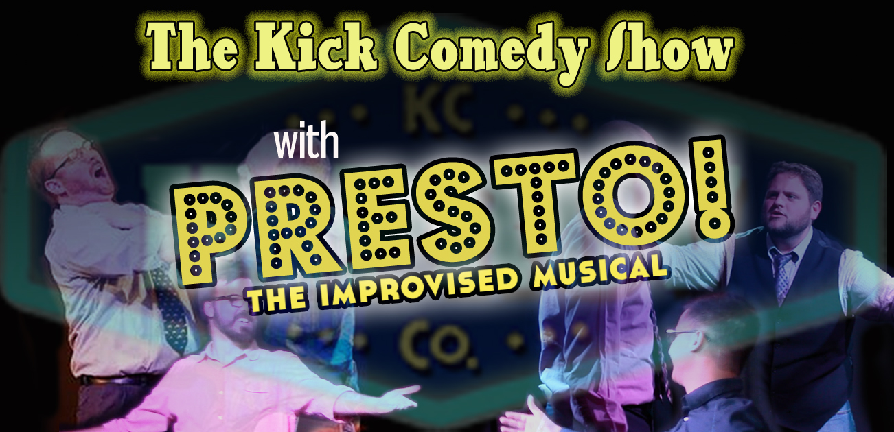 Kick Comedy with Presto.jpg