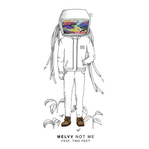 Melvv-Not-Me-Feat.-Two-Feet.jpg