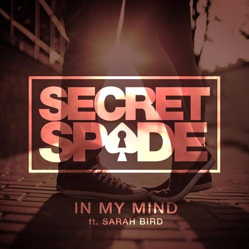 Secret-Spade-In-My-Mind-ft.-Sarah-Bird.jpg