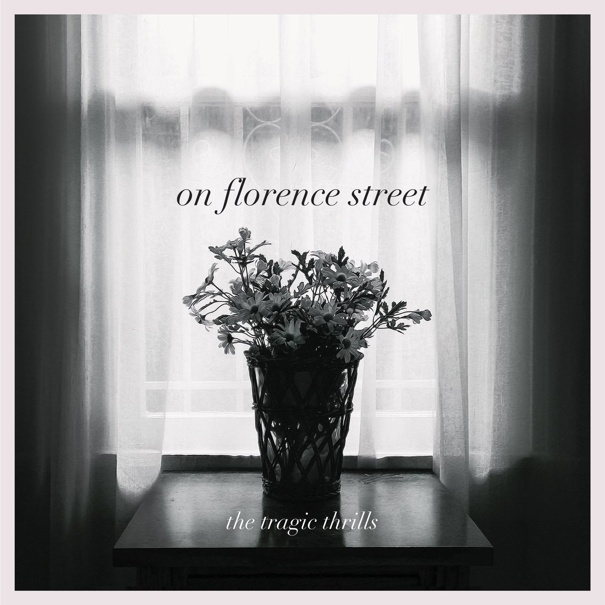 On Florence Street, The Tragic Thrills