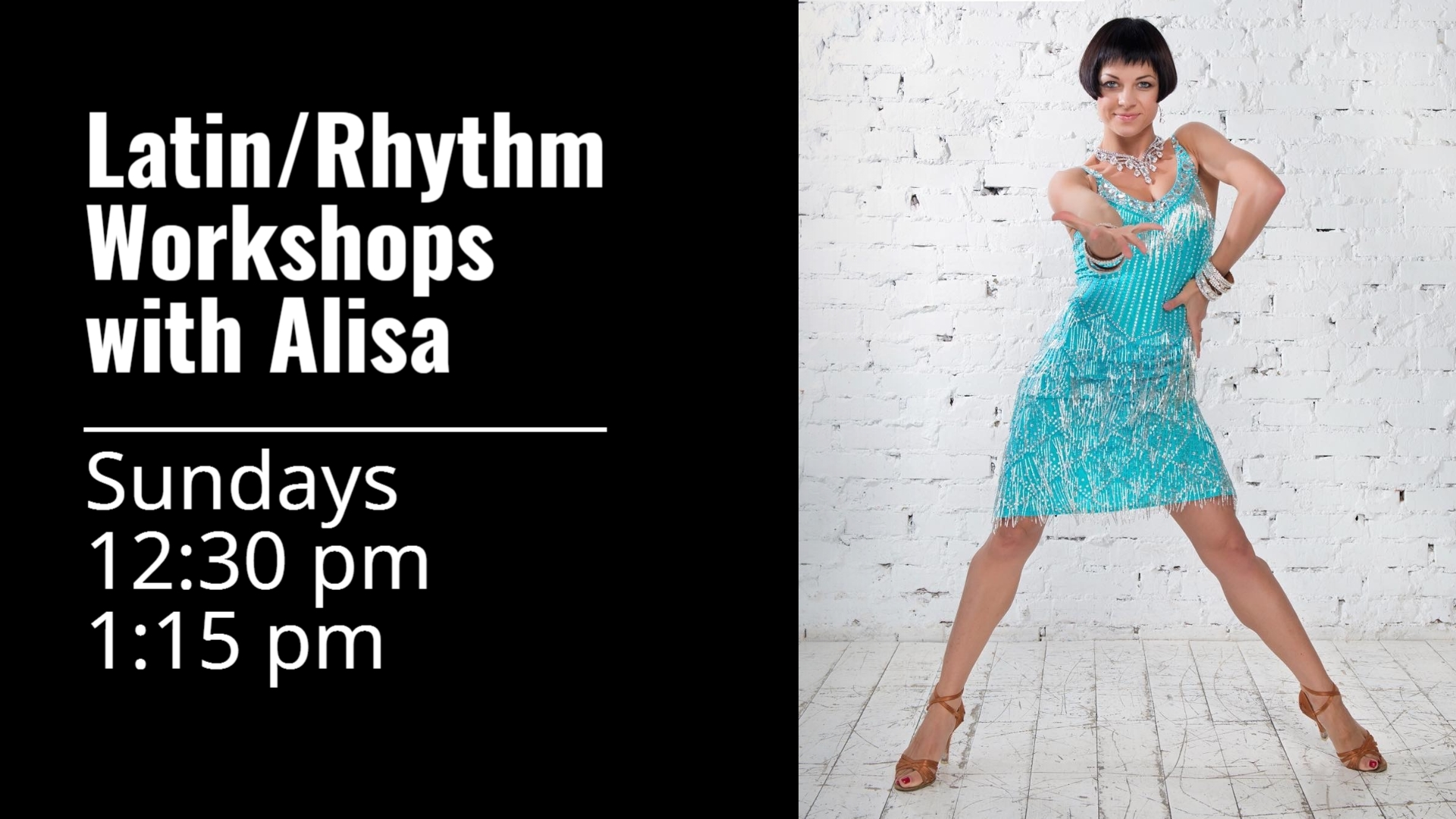LATIN / RHYTHM WORKSHOPS - with Alisa Sadovnikova Most Sundays 12:30 - 2:00 pm12:30-1:15 pm Latin & Rhythm Styling for Men & Ladies1:15-2:00 pm Latin Bronze Basics & Drills$20 for one class / $30 for two classesLearn more about Alisa Sadovnikova