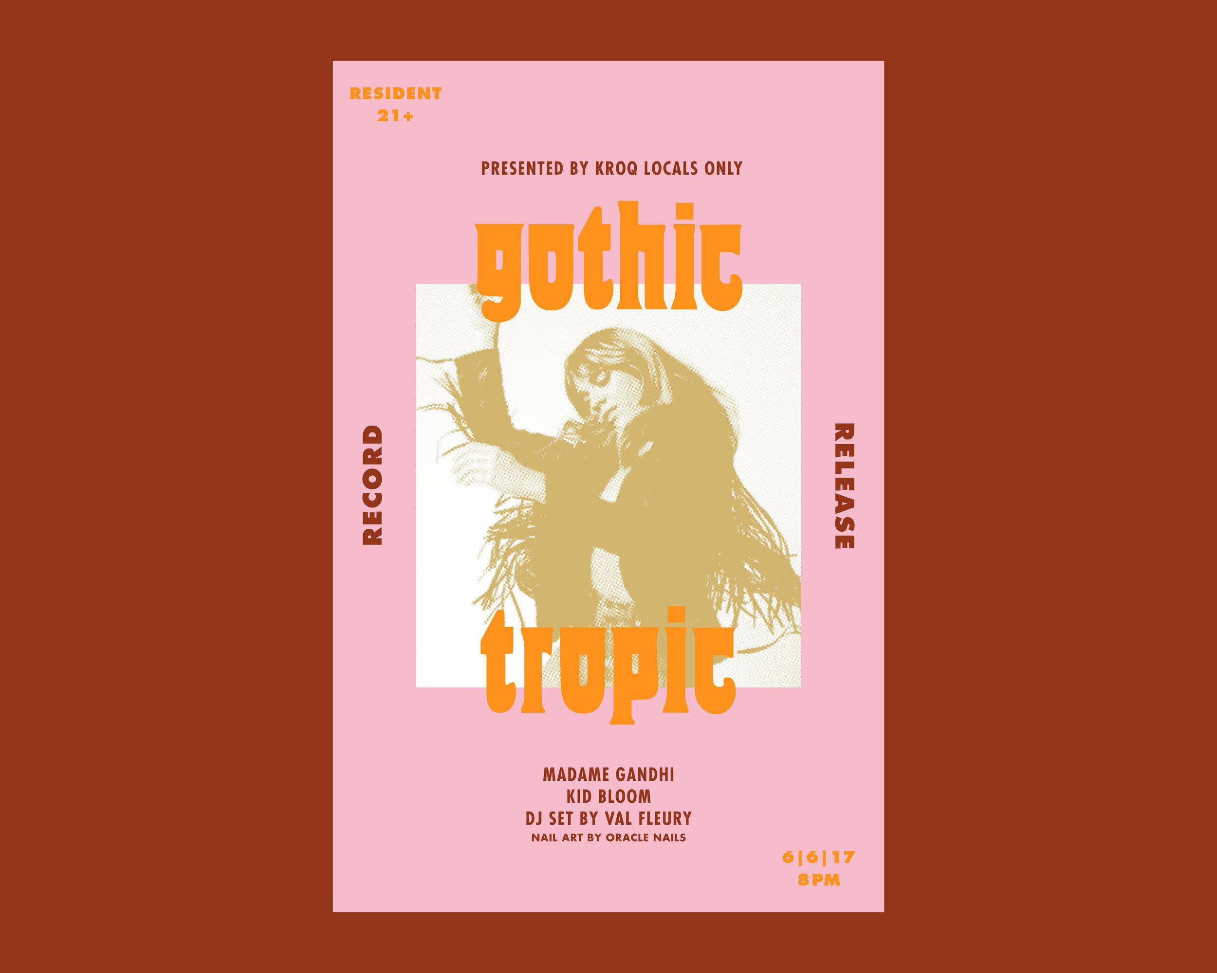 Client: Gothic Tropic  Los Angeles, California