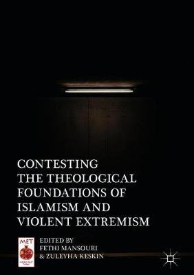 Contesting the Theological Foundations of Islamism and Violent Extremism.jpg