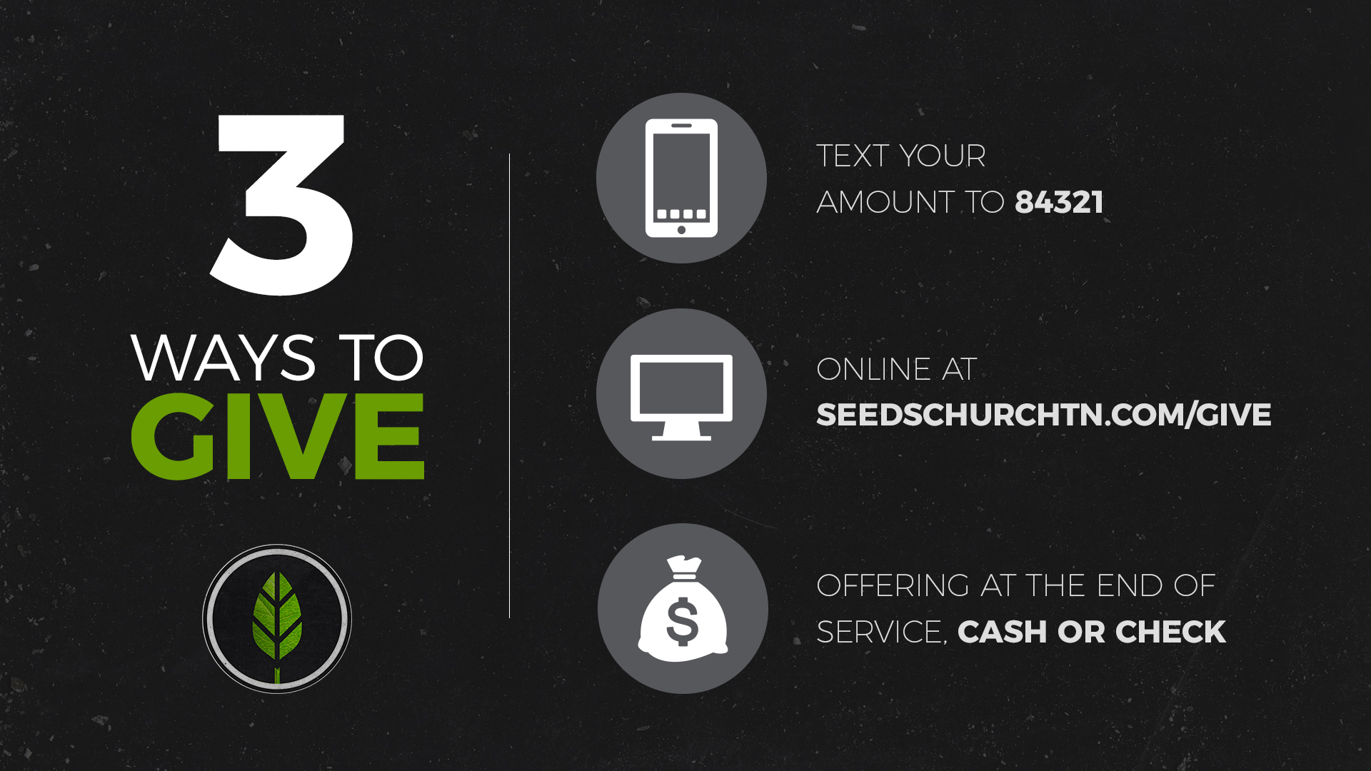 If you'd rather mail a check, please make checks payable to: Seeds Church PO Box 331485 Murfreesboro, TN 37133