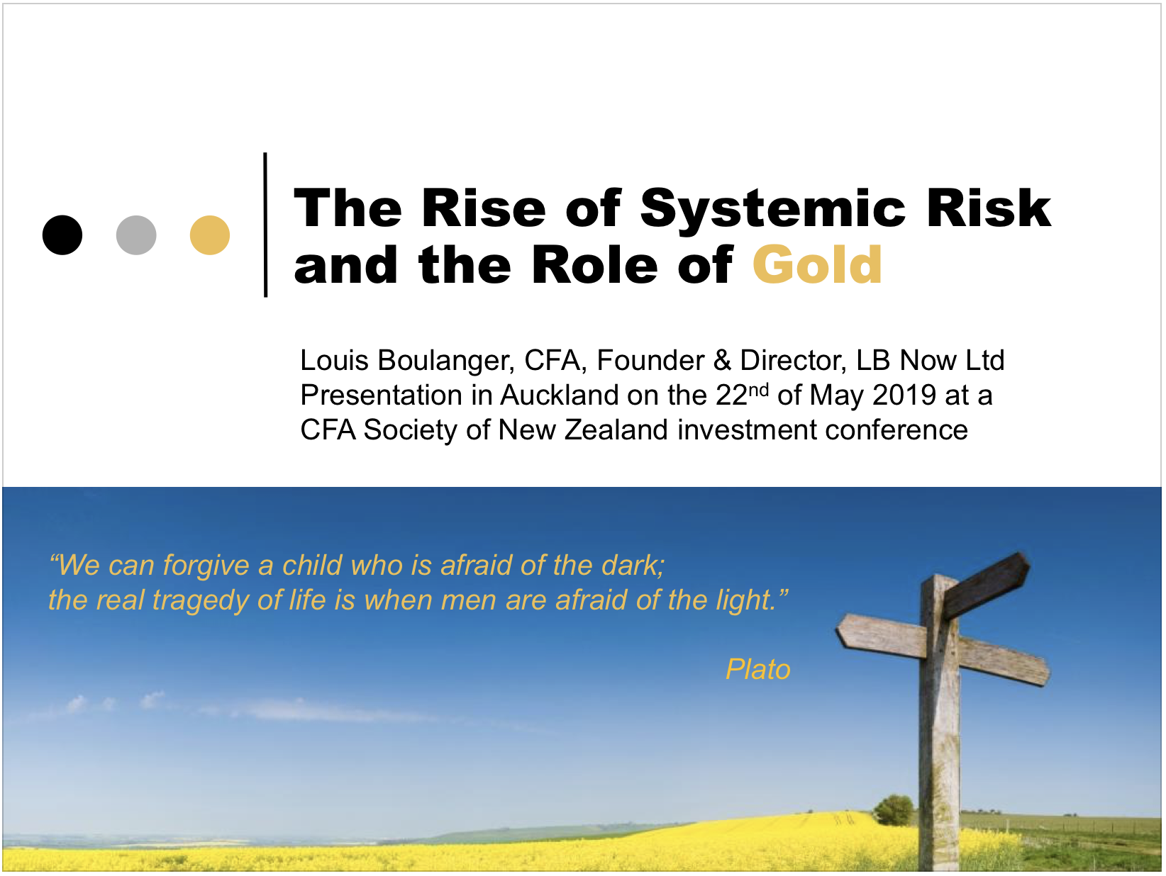 The Rise of Systemic Risk and the Role of Gold