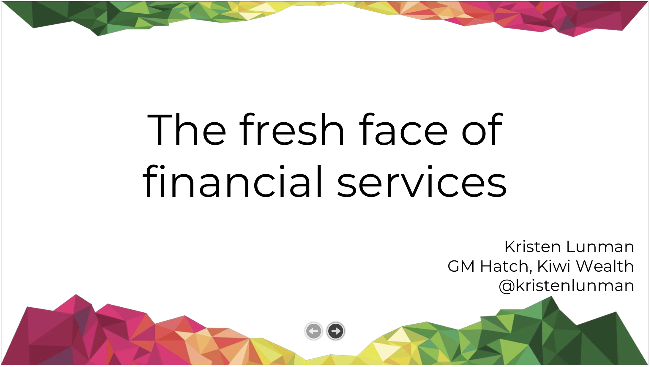 The fresh face of financial services