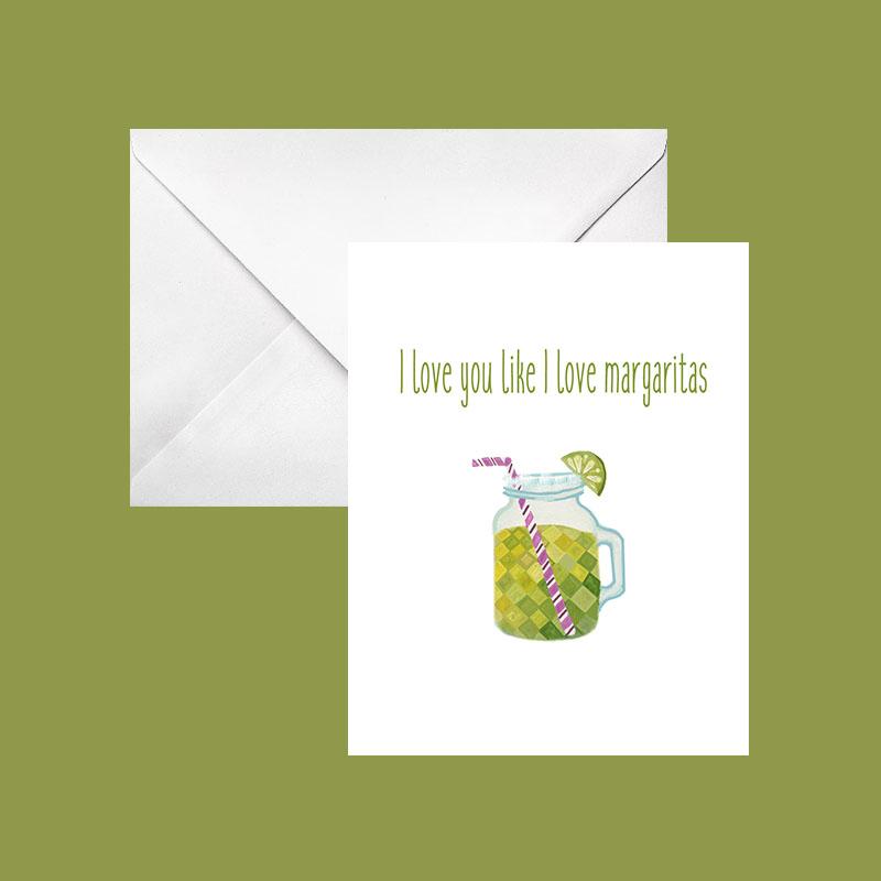 i love you like i love margaritas